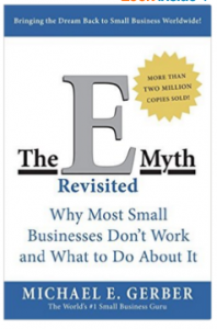 Why Most Small Businesses Don't Work and What to Do About It Paperback – October 14, 2004