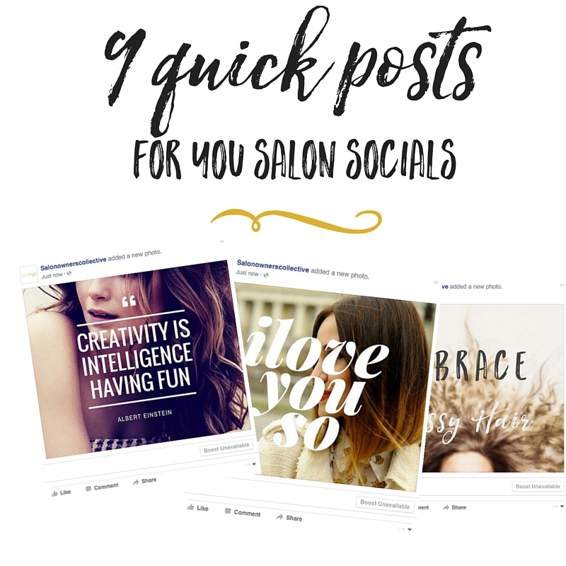 9 quick facebook posts - Salon Owners Collective