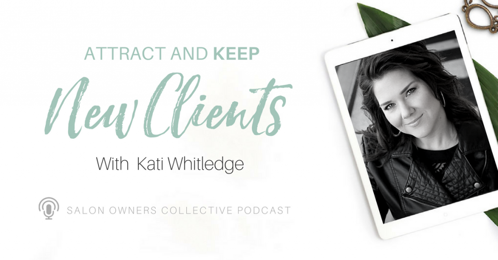 Attract new clients and keep them